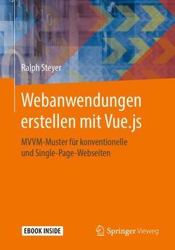 Moderne Single-Page-Webanwendungen mit Vue.js von Steyer,  Ralph
