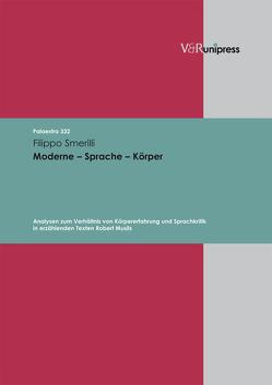Moderne – Sprache – Körper von Detering,  Heinrich, Lamping,  Dieter, Lauer,  Gerhard, Smerilli,  Filippo