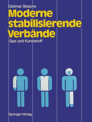 Moderne stabilisierende Verbände von Muhr,  G., Strache,  Dietmar