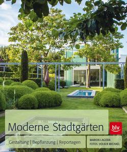 Moderne Stadtgärten von Lagoda,  Marion, Michael,  Volker