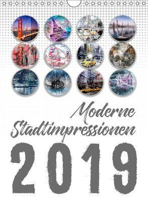 Moderne Stadtimpressionen (Wandkalender 2019 DIN A4 hoch) von Viola,  Melanie