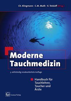 Moderne Tauchmedizin 3. vollst. überarbeitete Auflage