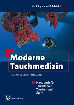 Moderne Tauchmedizin von Klingmann,  Christoph, Tetzlaff,  Kay