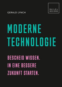 Moderne Technologie von Kuballa-Cottone,  Stefanie, Lynch,  Gerald