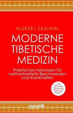 Moderne Tibetische Medizin von Zasuhin,  Aleksej
