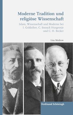 Moderne Tradition und religiöse Wissenschaft von Medrow,  Lisa