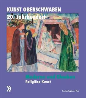 Moderne und Glauben von Gabelmann,  Andreas, Kessler,  Michael, Weber,  Edwin Ernst