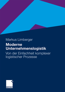 Moderne Unternehmenslogistik von Limberger,  Markus