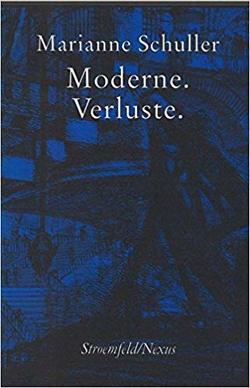 Moderne, Verluste von Schuller,  Marianne