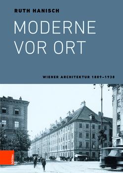 Moderne vor Ort von Hanisch,  Ruth