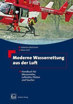 Moderne Wasserrettung aus der Luft von Bartmann,  Hubertus, Gräf,  Klaus