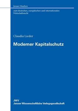 Moderner Kapitalschutz von Lieder,  Claudia