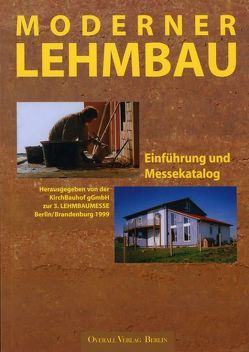 Moderner Lehmbau von Ross,  Matthias, Steingass,  Peter, Vietzen,  Wolfram