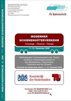 Moderner Schienengüterverkehr 2008: Technologie, Ökonomie, Ökologie von Schulz,  Eckhard