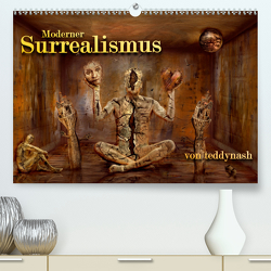 Moderner Surrealismus (Premium, hochwertiger DIN A2 Wandkalender 2021, Kunstdruck in Hochglanz) von Hogekamp / teddynash,  Stefan