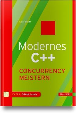 Modernes C++: Concurrency meistern von Grimm,  Rainer