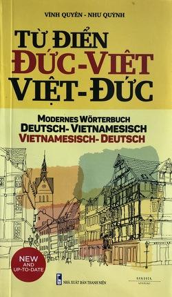 Modernes Deutsch – Vietnamesisch Vietnamesisch – Deutsch Wörterbuch mit 46.000 Stichwörtern von Quyen,  Vinh, Quynh,  Nhu