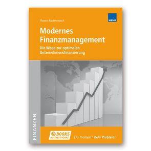 Modernes Finanzmanagement von Rautenstrauch,  Thomas