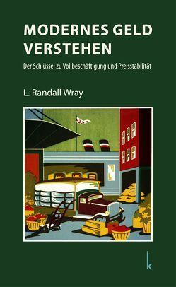 Modernes Geld verstehen von Nopp,  Elborg, Wray,  L. Randall