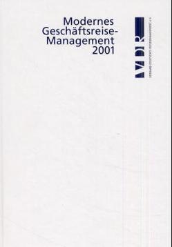 Modernes Geschäftsreisemanagement / Modernes Geschäftsreisemanagement von Kirnberger,  Michael, Otto-Rieke,  Gerd, Wilbers,  Andreas, Zimmermann,  Andrea