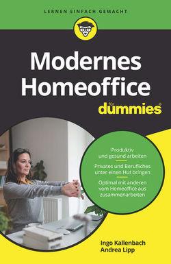 Modernes Homeoffice für Dummies von Kallenbach,  Ingo, Lipp,  Andrea