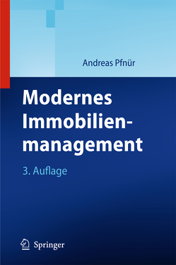 Modernes Immobilienmanagement von Pfnür,  Andreas