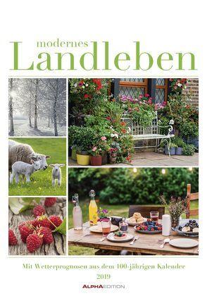 Modernes Landleben 2019 – Bildkalender von ALPHA EDITION