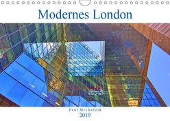 Modernes London (Wandkalender 2019 DIN A4 quer) von Michalzik,  Paul