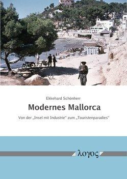 Modernes Mallorca von Schönherr,  Ekkehard