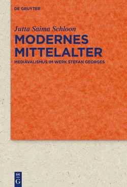 Modernes Mittelalter von Schloon,  Jutta Saima