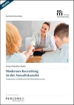 Modernes Recruiting in der Anwaltskanzlei