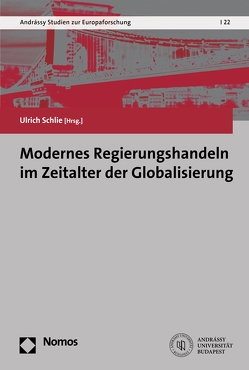 Modernes Regierungshandeln im Zeitalter der Globalisierung von Schlie,  Ulrich