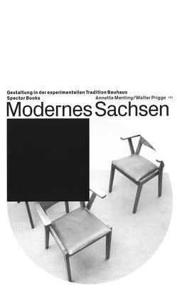 Modernes Sachsen von Lindner,  Ralph, Menting,  Annette, Prigge,  Walter