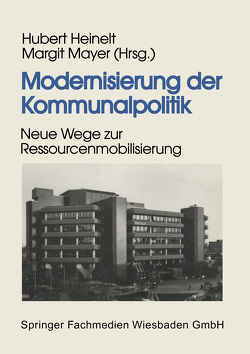 Modernisierung der Kommunalpolitik von Heinelt,  Hubert, Mayer,  Margit