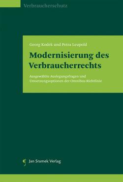 Modernisierung des Verbraucherrechts von Kodek,  Georg, Leupold,  Petra