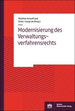Modernisierung des Verwaltungsverfahrensrechts von Knauff,  Matthias, Lee,  Chien-Liang