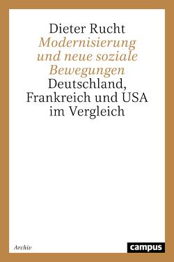 Modernisierung und neue soziale Bewegungen von Rucht,  Dieter