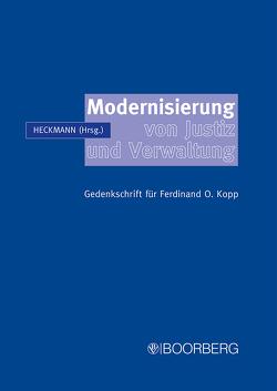 Modernisierung von Justiz und Verwaltung von Heckmann,  Dirk