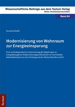Modernisierung von Wohnraum zur Energieeinsparung von Denkl,  Susanne