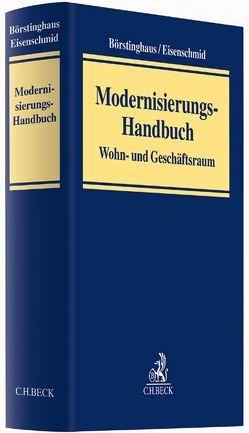 Modernisierungs-Handbuch von Börstinghaus,  Ulf P., Eisenschmid,  Norbert, Esser,  Ingeborg