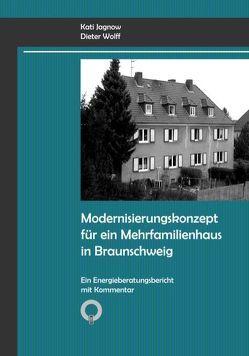 Modernisierungskonzept für ein Mehrfamilienhaus in Braunschweig von Jagnow,  Kati, Wolff,  Dieter