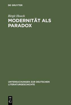 Modernität als Paradox von Hoock,  Birgit