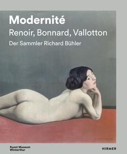 Modernité – Renoir, Bonnard, Valloton von Bitterli,  Konrad