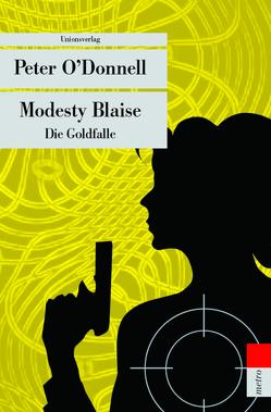 Modesty Blaise – Die Goldfalle von Donnell,  Peter, Hermstein,  Rudolf