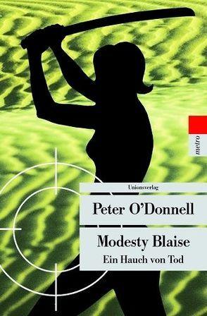 Modesty Blaise von Körner,  Grit, O'Donnell,  Peter