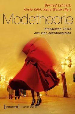 Modetheorie von Kühl,  Alicia, Lehnert,  Gertrud, Weise,  Katja