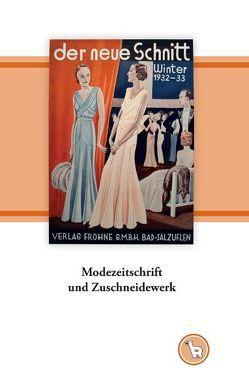Modezeitschrift und Zuschneidewerk von Dröge,  Kurt