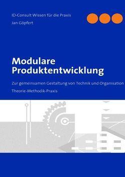Modulare Produktentwicklung von Göpfert,  Jan