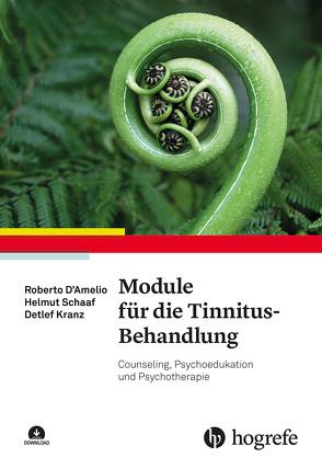 Module für die Tinnitus-Behandlung von D´Amelio,  Roberto, Kranz,  Detlef, Schaaf,  Helmut