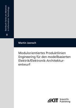 Modulorientiertes Produktlinien Engineering für den modellbasierten Elektrik/Elektronik-Architekturentwurf von Jaensch,  Martin